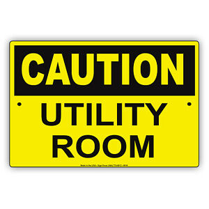 Caution Utility Room Service Electrical Aluminum Metal Sign