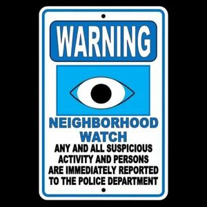 Warning Neighborhood Watch Suspicious Activity Reported To Police Sign Snw01