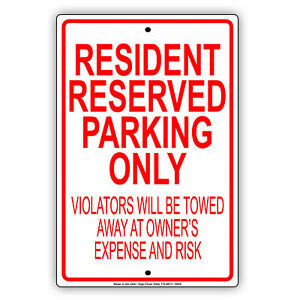 Resident Reserved Parking Only Tennant Aluminum Metal Sign