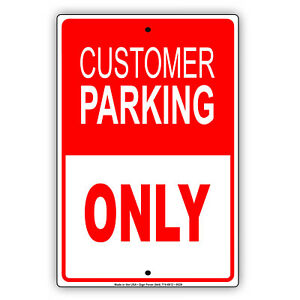 Customer Parking Only Store Retail Aluminum Metal Sign