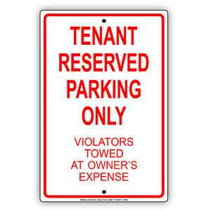 Tenant Reserved Parking Only Aluminum Metal Sign
