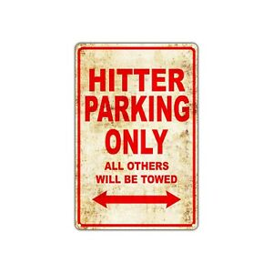 Hitter Parking Only All Others Will Be Towed Vintage Retro Metal Sign Decor