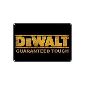 Dewalt Guaranteed Tough Logo Power Tools Decor Shop Bar Vintage Retro Metal Sign