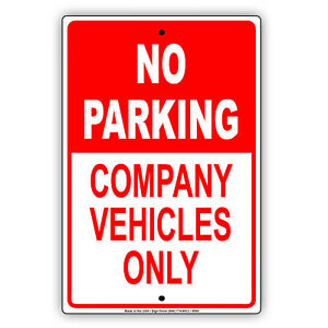 No Parking Company Vehicles Only Wall Art Decor Novelty Aluminum Metal Sign