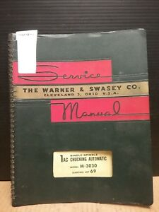 Warner Swasey Service Manual_model M 3030_single Spindle Chucking Automatic