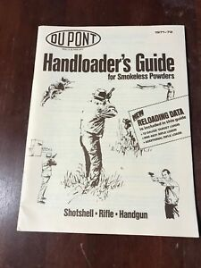 DuPont Handloader's Guide for Smokeless Powders 1971-72 Shotshell Rifle Handgun