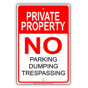 Private Property No Parking Trespassing Wall Decor Novelty Aluminum Metal Sign