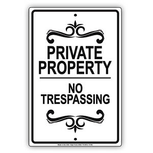 Private Property No Trespassing Aluminum Metal Sign