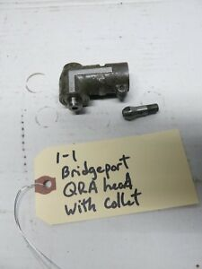 Bridgeport Qra Head Collet For Quill Master Milling Attachments