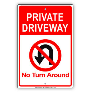 Private Driveway No Turn Around Wall Art Decor Novelty Aluminum Metal Sign