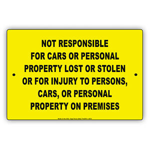 Not Responsible For Cars Personal Property Lost Stolen Metal Sign