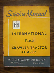 Ih Farmall Mccormick T340 Crawler Service Manual