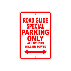 Road Glide Special Parking Only Motorcycle Bike Aluminum Sign