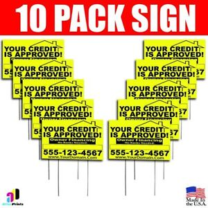10x Your Credit Is Approved Signs Your Phone Number And Website Real Estate