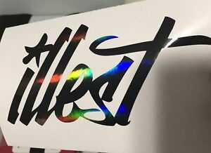 Illest Decal Sticker Illest Lowered Jdm Kdm Stancenation Hellaflush Oil Slick