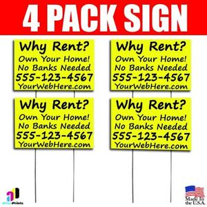 4x Why Rent Own Your Home Signs Your Phone Number And Website Real Estate