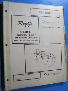 Ray Go Rebel 1 36 Vibratory Roller Parts Book List Service Manual Raygo