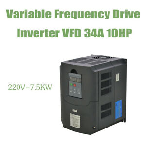 Vfd Variable Frequency Drive Inverter 7 5kw 220v Good Item 10hp 34a