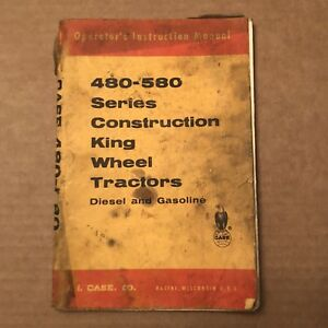 Vintage Case 480 580 Series Construction King Wheel Tractor Manual Diesel