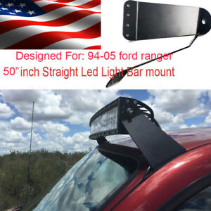 Fits 1993 2006 Ford Ranger Led Light Bar Roof Mount Bracket 50 Curved