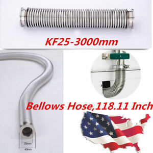 Usa Vacuum Bellows Hose Kf 25 3000mm 118 11 Tubing Iso kf Flange Sst Nw 25