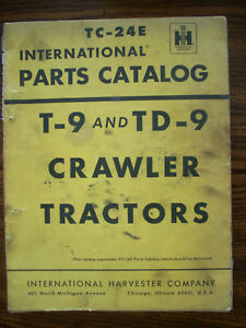 Ih Farmall Mccormick International T9 Td9 Crawler Parts Manual