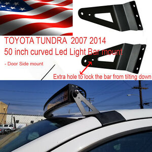 Side Mount For Toyota Tundra 50 Inch Curved Led Light Bar Bracket 2007 2015