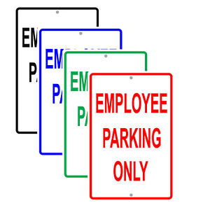 Employee Parking Only Aluminum Metal Sign Made In Usa Uv Protected