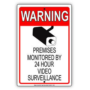 Warning Premises Monitored By 24 Hours Video Surveillance Aluminum Sign