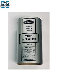 1968 1969 1970 Ford Mercury Space Saver Inflator Sleeve W Decal Factory Exact