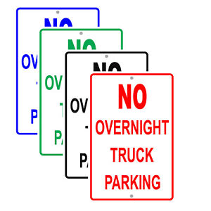 No Overnight Truck Parking Reserved Restriction Notice Aluminum Metal Sign