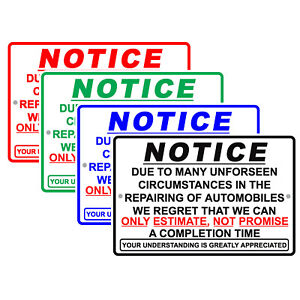 Notice Due To Many Unforeseen Circumstances In Repairing Aluminum Metal Sign