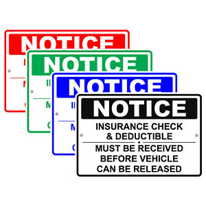 Notice Insurance Check And Deductible Repair Policy Auto Shop Aluminum Sign