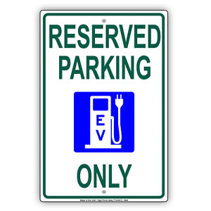 Reserved Parking Only For Ev Electric Vehicles Charging Aluminum Metal Sign