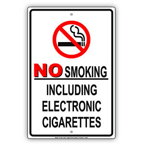 No Smoking Including Electronic Cig Prohibition Policy Aluminum Metal Sign