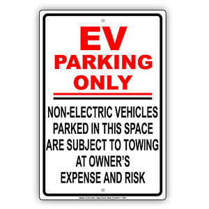 Ev Parking Only Non electric Vehicles Parked Subject To Towing Aluminum Sign