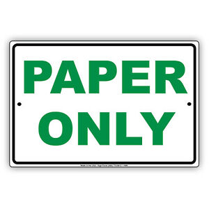 Paper Only Recycling Method Preference Trash Notice Aluminum Metal Sign