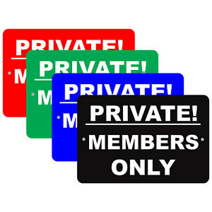 Private Members Only Exclusive Club Property Policy Notice Aluminum Metal Sign