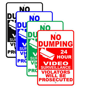 No Dumping 24 Hour Video Surveillance Aluminum Metal Sign Made In The Usa