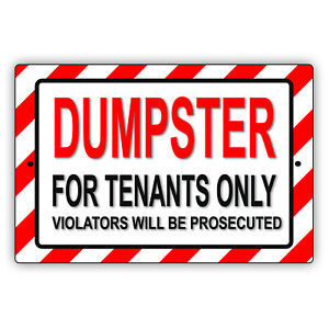 Dumpster For Tenants Only Violators Prosecuted Notice Aluminum Metal Sign