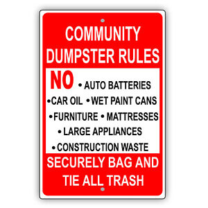 Community Dumpster Rules Securely Bag And Tie All Trash Aluminum Metal Sign