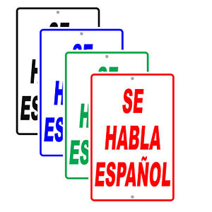 Se Habla Espanol Spanish Spoken Novelty Aluminum Metal Sign