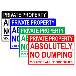 Private Property Absolutely No Dumping Violators Will Be Aluminum Metal Sign