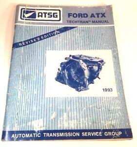 Astg Ford Atx Techtran Automatic Transmission Service Manual 1993