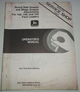 John Deere Round Bale And Silage Grapple Operators Manual For 146 148 158 Loader