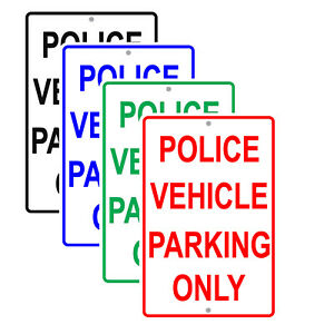 Police Vehicle Parking Only No Rust Car Bus Novelty Notice Aluminum Metal Sign