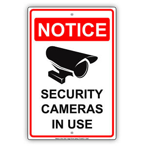 Notice Security Cameras In Use Aluminum Novelty Metal Sign Video Surveillance