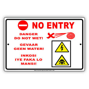 No Entry Danger Do Not Wet Spanish English Aluminum Novelty Metal Sign