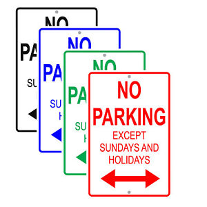 No Parking Except Sundays And Holidays Traffic Road Novelty Aluminum Metal Sign