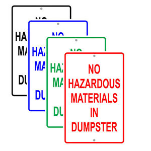 No Hazardous Waste Materials In Dumpster Safety Aluminum Novelty Metal Sign